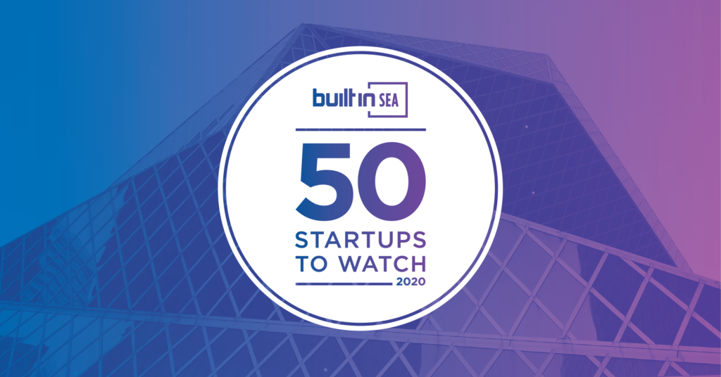 We made the Seattle list of 50 Startups to Watch in 2020!