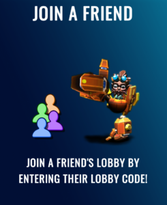 Hugo is giving the thumbs up sign next to a grouping of faceless figures representing friends. The text above reads join a friend, while the text below reads join a friend's lobby by entering their lobby code.